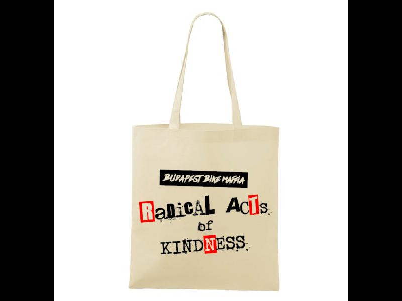 Radical Acts of Kindness vászontáska